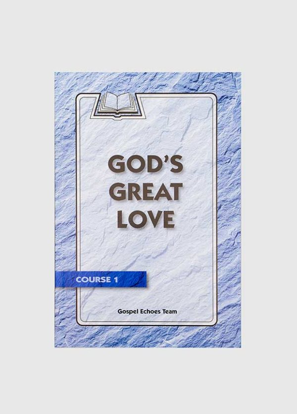gospel echoes gods great love
