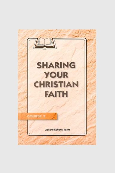 gospel echoes sharing your christian faith
