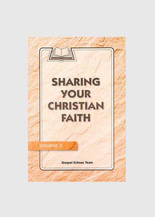 gospel echoes sharing your christian faith
