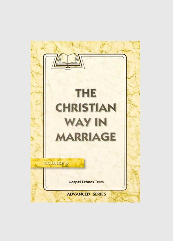 gospel echoes the christian way in marriage